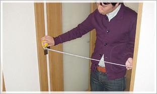 玄関口からお部屋までの経路で一番狭いところの幅・高さをチェック。